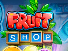 Автомат Fruit Shop на деньги